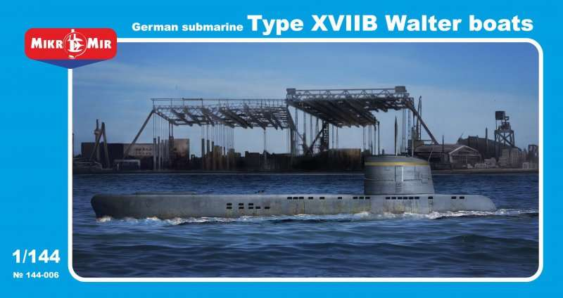 MikroMir 1/144 Type XVIIB, German coastal submarine